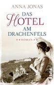 Das Hotel am Drachenfels
