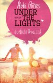 Under the Lights – Gunner und Willa