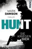 Hunt – Sie kriegen dich