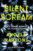 Silent Scream – Wie lange kannst du schweigen?