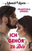 Munich Lovers - Ich gehör' zu Dir