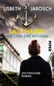 Last Haven – Die Liga der Mutigen