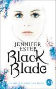 Black Blade - Die helle Flamme der Magie
