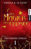 Der Magier der Erdsee: Der Erdsee-Zyklus 1