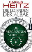 Die Vergessenen Schriften 5: Die Legenden der Albae