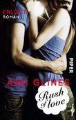 Rush of Love - Erlöst: Roman