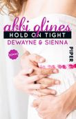 Hold On Tight - Dewayne und Sienna