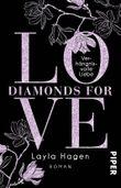 Diamonds For Love – Verhängnisvolle Liebe: Roman