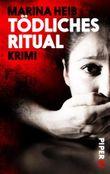 Tödliches Ritual: Thriller (Christian-Beyer-Reihe 3)
