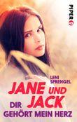 Jane und Jack - Dir gehört mein Herz