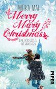 Merry Mary Christmas: Eine Hochzeit zu Weihnachten