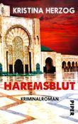 Haremsblut: Kriminalroman (Rosenberg & Neubauer ermitteln 2)