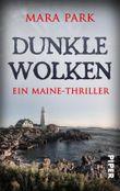 Dunkle Wolken: Ein Maine-Thriller