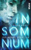 Insomnium: Träumende Schatten: Dystopischer Roman