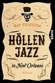 Höllenjazz in New Orleans: Roman (City Blues Quartett 1)