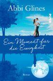 Ein Moment für die Ewigkeit: Roman
