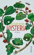 Hysteria: Roman