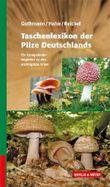 Taschenlexikon der Pilze