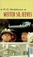 Weiter so, Jeeves