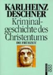 Kriminalgeschichte des Christentums. Tl.1