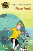 Fiese Fouls