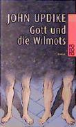 Gott und die Wilmots