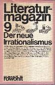 Literaturmagazin 9. Der neue Irrationalismus