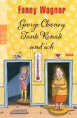 George Clooney, Tante Renate und ich