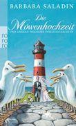 Die Möwenhochzeit und andere tierische Inselgeschichten