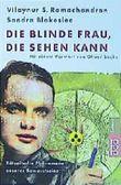 Die blinde Frau, die sehen kann