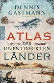 Atlas der unentdeckten Länder