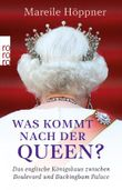 Was kommt nach der Queen?