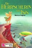 Die Herrscherin von Isis
