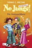 No Jungs! Band 11: Die Austauschhexe