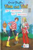 Tina und Tini und das Geheimnis des Gärtners