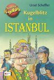 Kommissar Kugelblitz - Kugelblitz in Istanbul