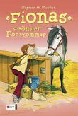 HIT: Fionas schönster Ponysommer