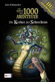 Die Welt der 1000 Abenteuer, Band 06