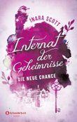Internat der Geheimnisse - Die neue Chance