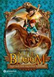 Alfie Bloom - Jagd nach dem magischen Schlüssel