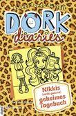 DORK Diaries - Nikkis (nicht ganz so) geheimes Tagebuch