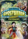 Ghostsitter - Vorsicht! Poltergeist!