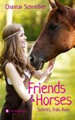 Friends & Horses, Band 01