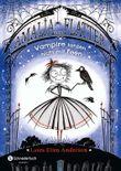 Amalia von Flatter - Vampire tanzen nicht mit Feen