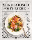 Vegetarisch mit Liebe
