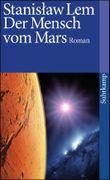 Der Mensch vom Mars