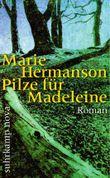 Pilze für Madeleine