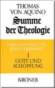 Summe der Theologie / Gott und Schöpfung