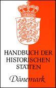 Handbuch der historischen Stätten Dänemark