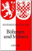 Handbuch der Historischen Stätten Böhmen und Mähren
